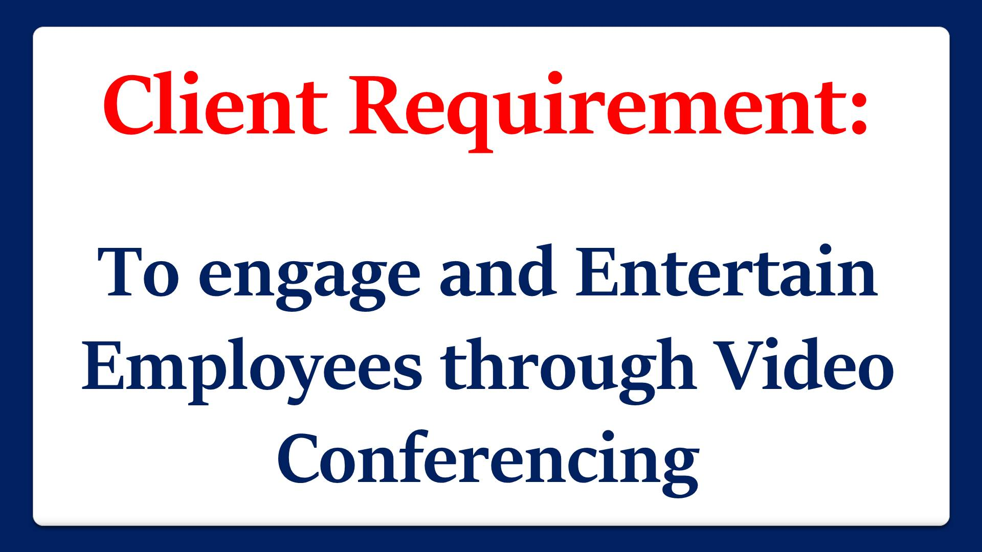 Client Requirement_Corporate Virtual Fun Activities Plan Chennai Event Professionals and Entertainers