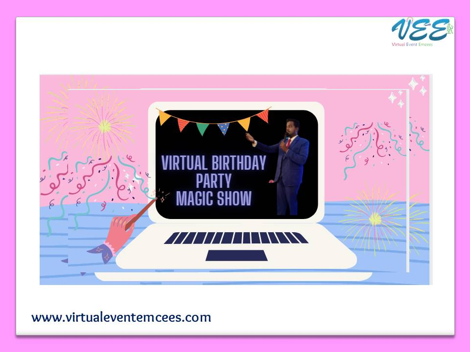Magic Show_Entertainment Event and Games Plan for Online Birthday Party by Virtual Event Emcees